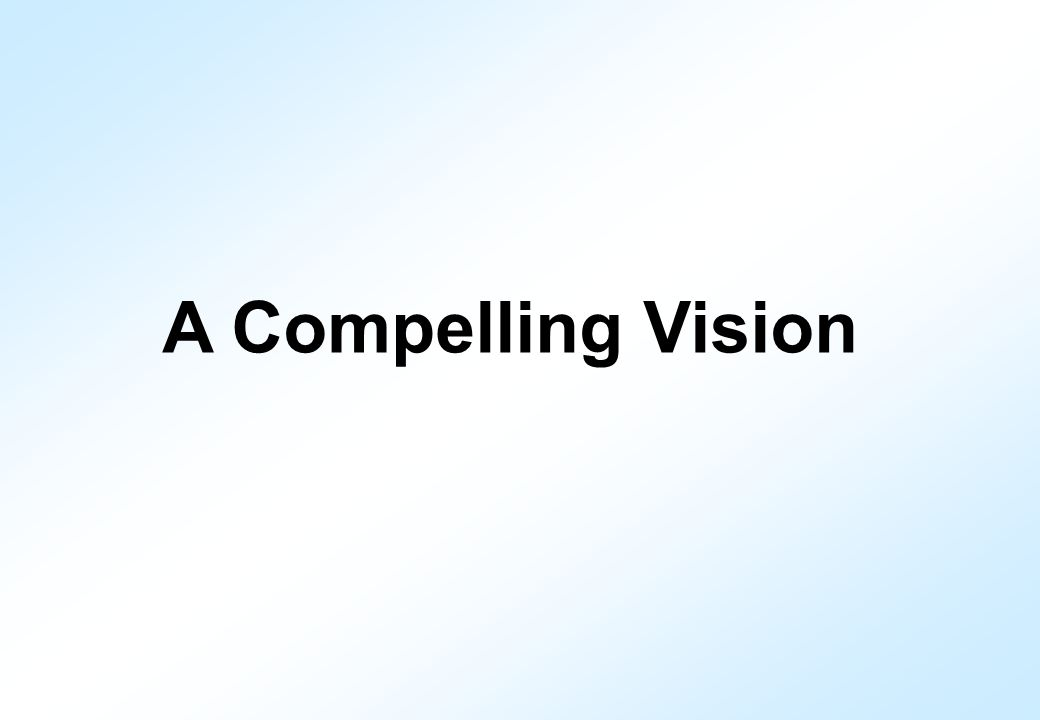 A Compelling Vision