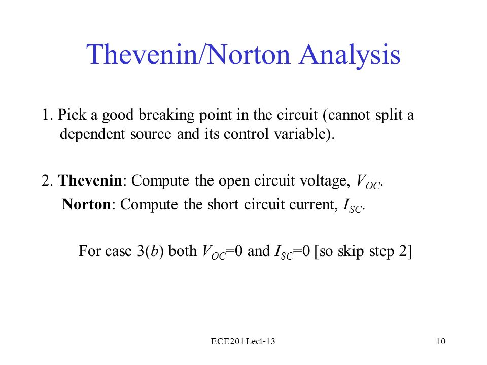 ECE201 Lect-1310 Thevenin/Norton Analysis 1.