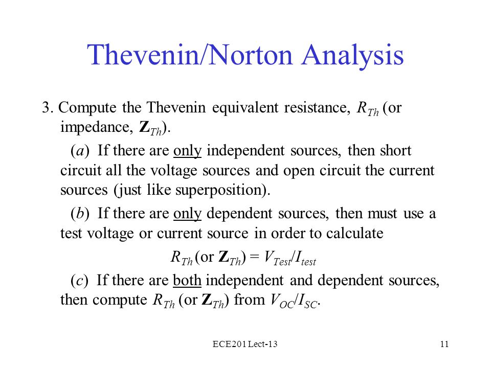 ECE201 Lect-1311 Thevenin/Norton Analysis 3.