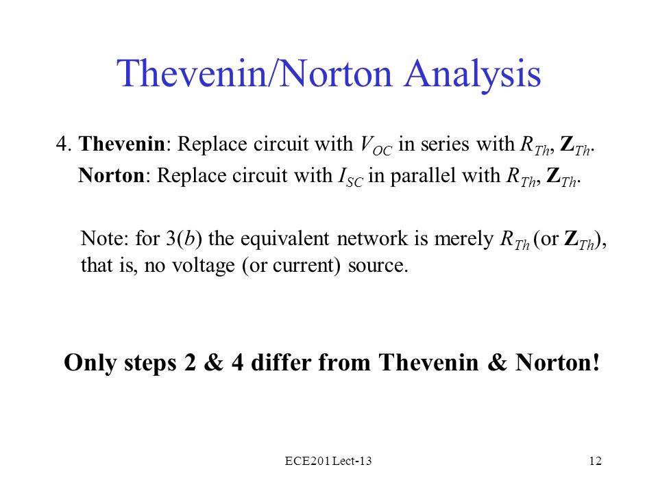 ECE201 Lect-1312 Thevenin/Norton Analysis 4.