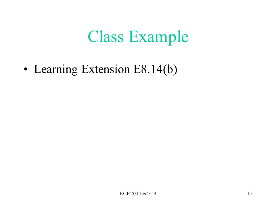 ECE201 Lect-1317 Class Example Learning Extension E8.14(b)