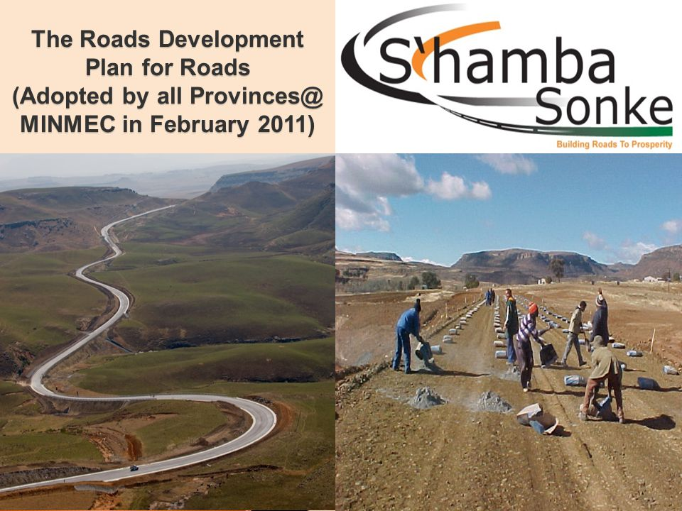 11 The Roads Development Plan for Roads (Adopted by all MINMEC in February 2011)