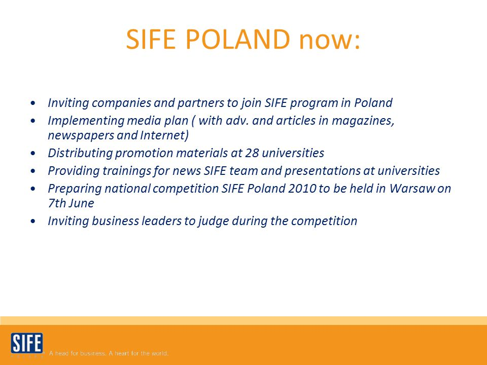 SIFE POLAND now: Inviting companies and partners to join SIFE program in Poland Implementing media plan ( with adv.