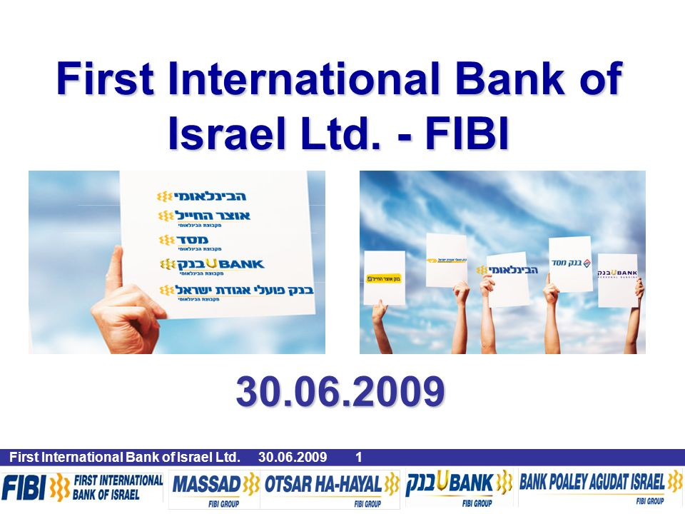 First International Bank of Israel Ltd. - FIBI First International Bank of Israel Ltd.
