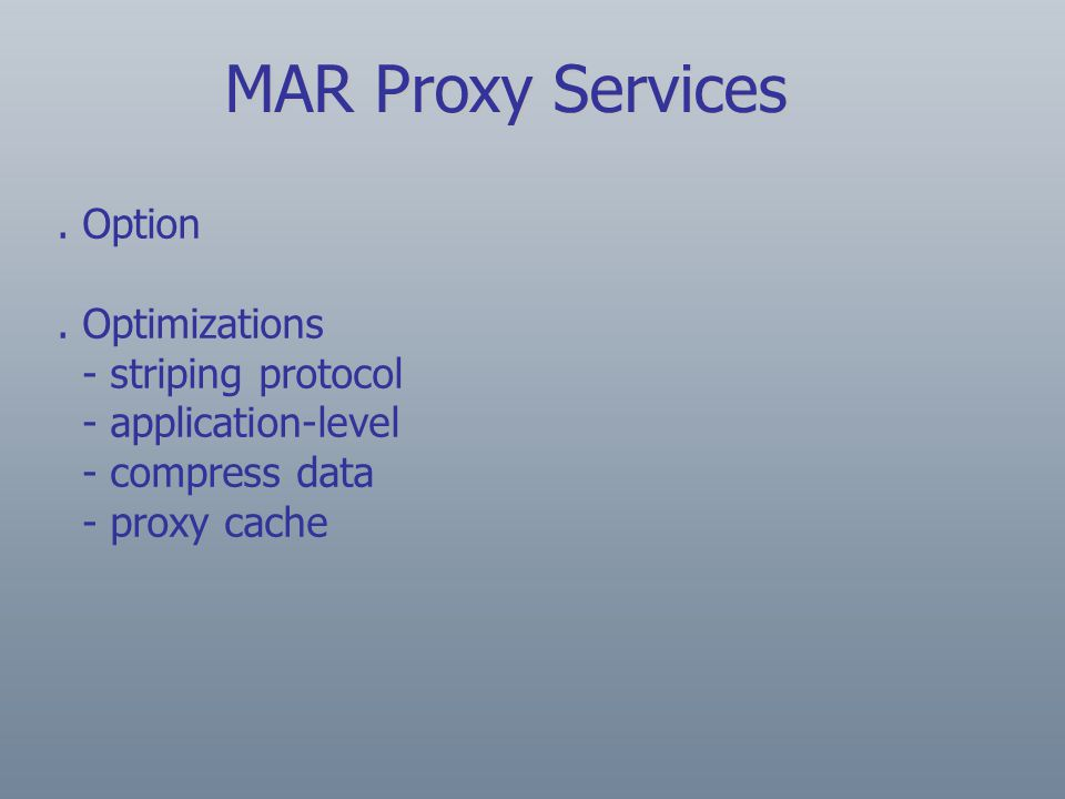 MAR Proxy Services. Option.
