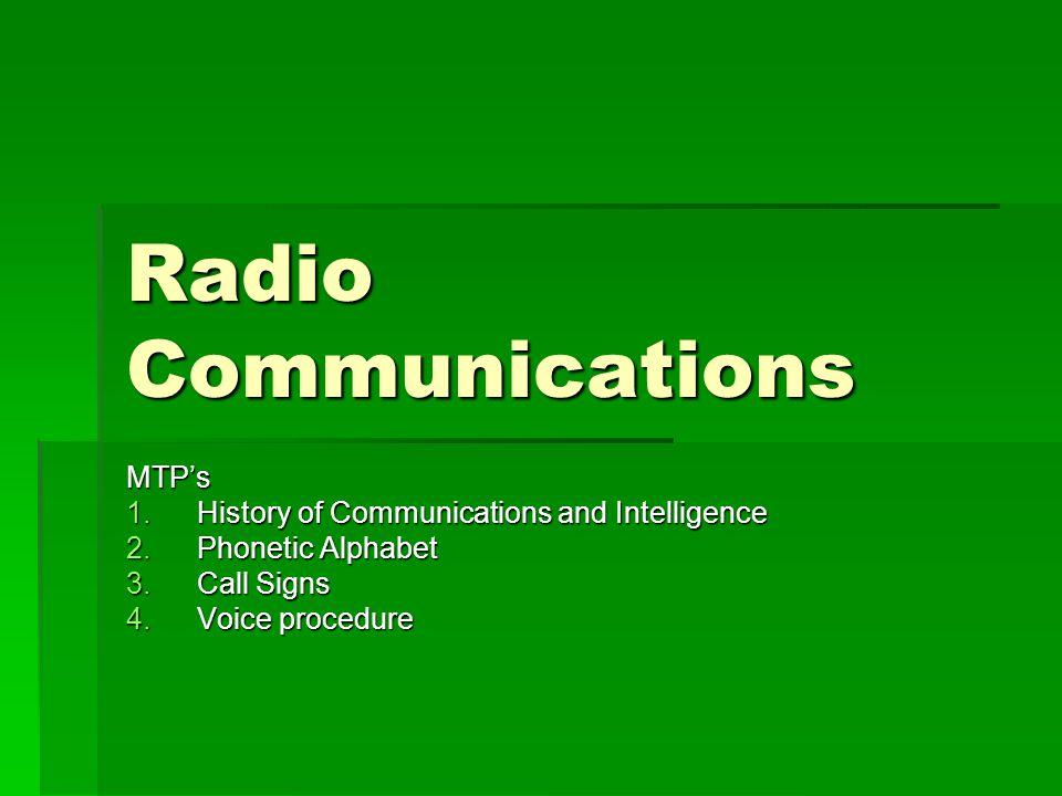 Radio communications mtps 1history of communications and 1 radio communications mtps 1history of communications and intelligence 2onetic alphabet 3ll signs 4voice procedure altavistaventures Images
