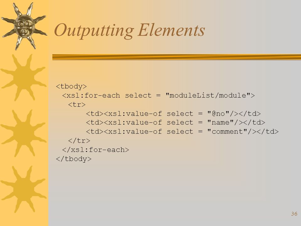 36 Outputting Elements