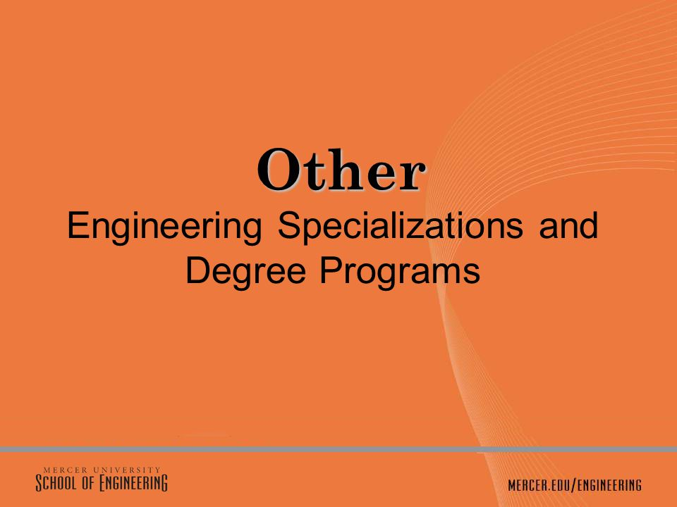 Other Other Engineering Specializations and Degree Programs