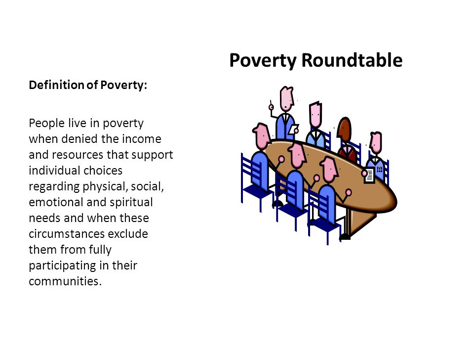 3 Poverty Roundtable Definition ...