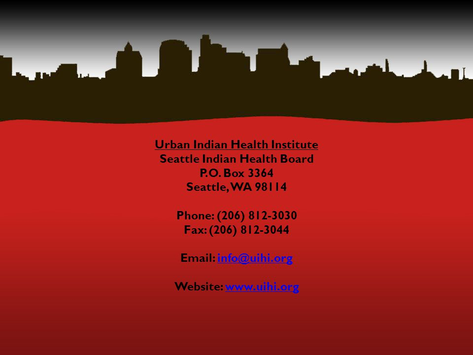 Urban Indian Health Institute Seattle Indian Health Board P.O.