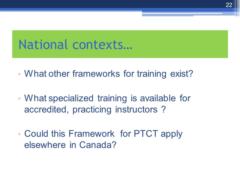 What other frameworks for training exist.