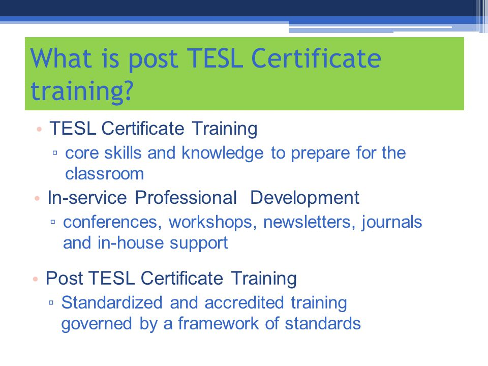 What is post TESL Certificate training.