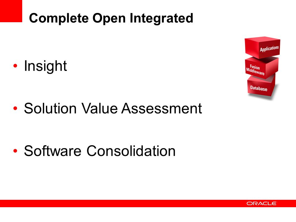 Complete Open Integrated Insight Solution Value Assessment Software Consolidation