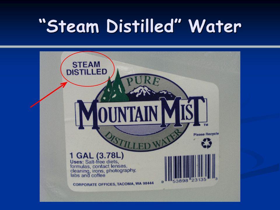 Steam Distilled Water