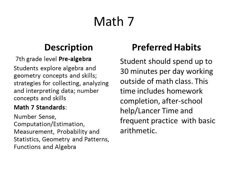Math 7 Description 7th grade level Pre-algebra Students explore ...