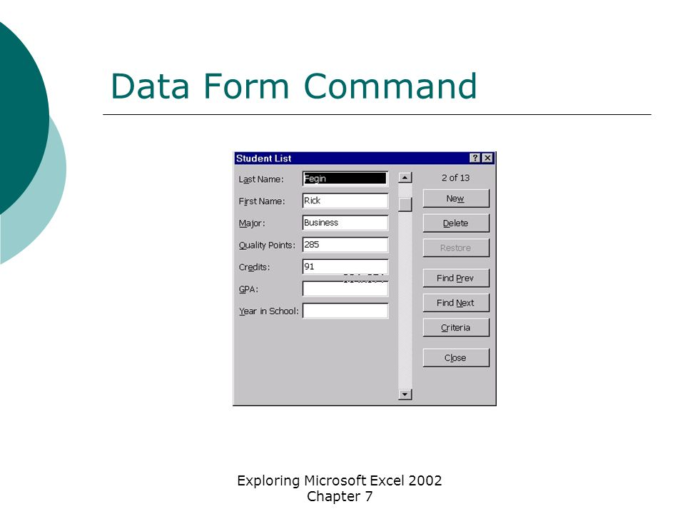 Exploring Microsoft Excel 2002 Chapter 7 Data Form Command