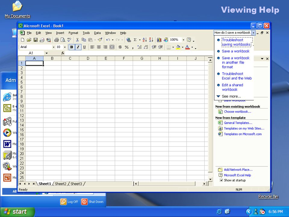 Viewing Help To view Help 1.Open Excel on your computer.