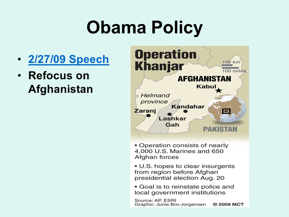 Obama Policy 2/27/09 Speech Refocus on Afghanistan