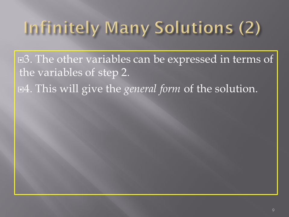  3. The other variables can be expressed in terms of the variables of step 2.