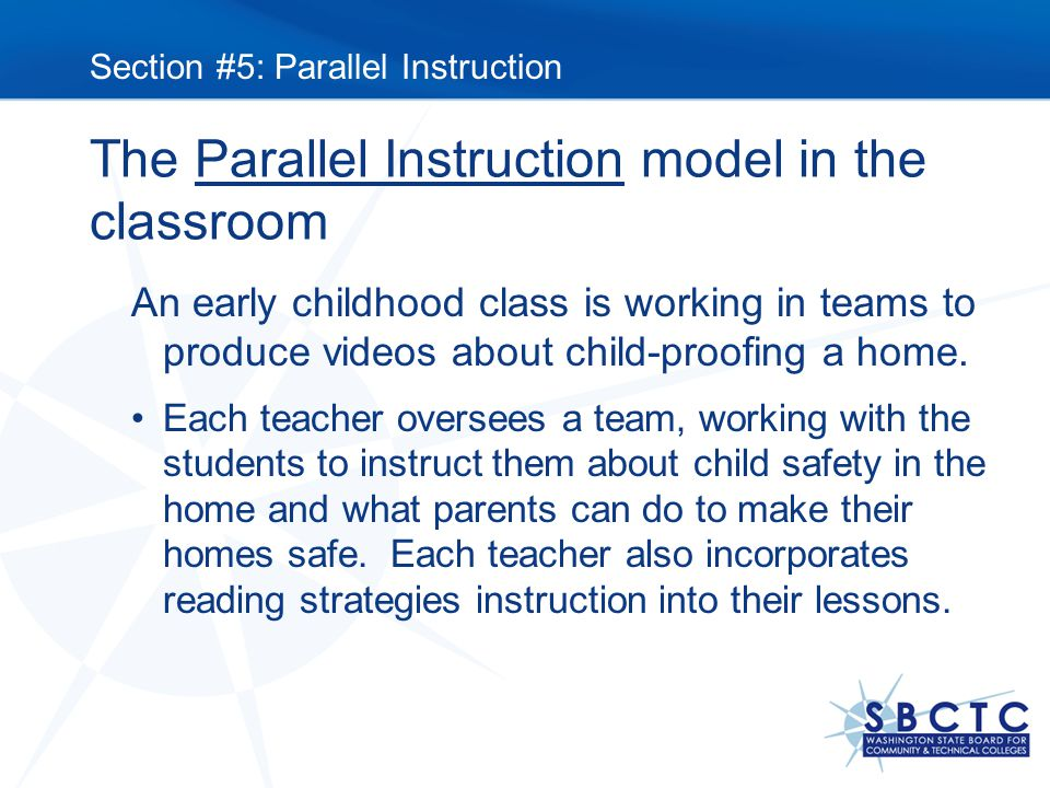 The Parallel Instruction model in the classroom An early childhood class is working in teams to produce videos about child-proofing a home.