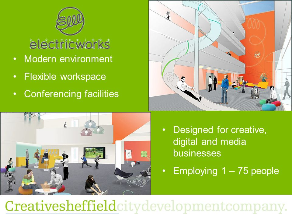 Modern environment Flexible workspace Conferencing facilities Designed for creative, digital and media businesses Employing 1 – 75 people