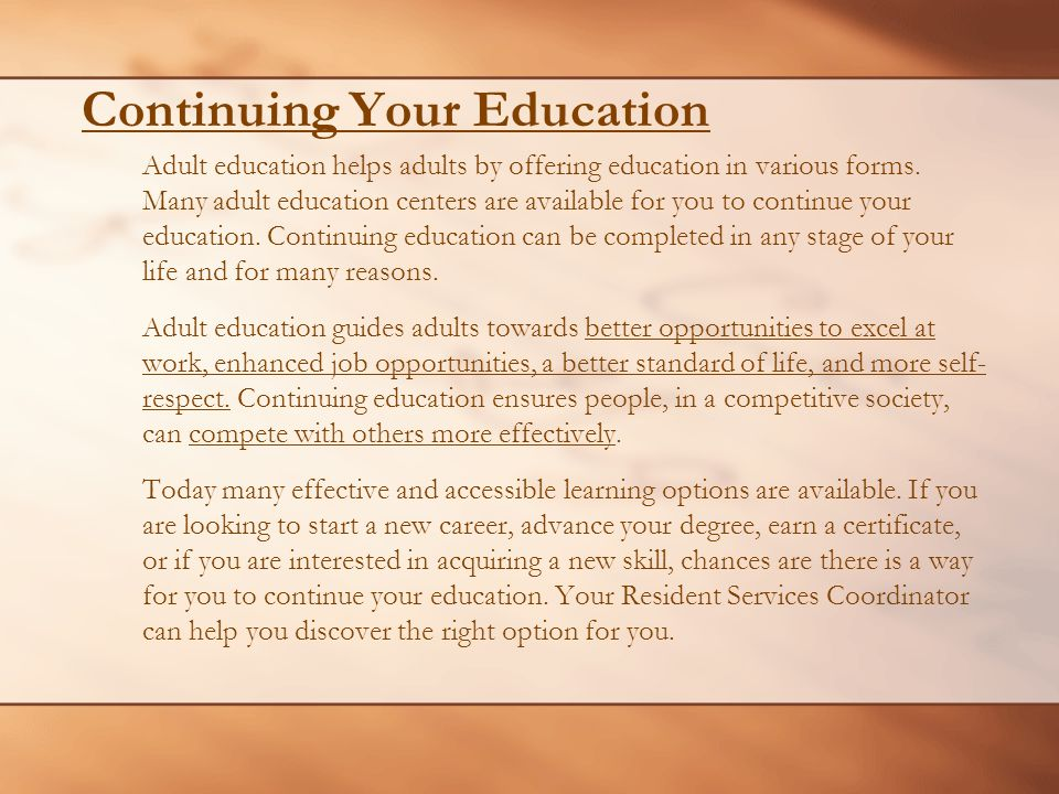 CONTINUING YOUR EDUCATION Investing in Your Future. - ppt download