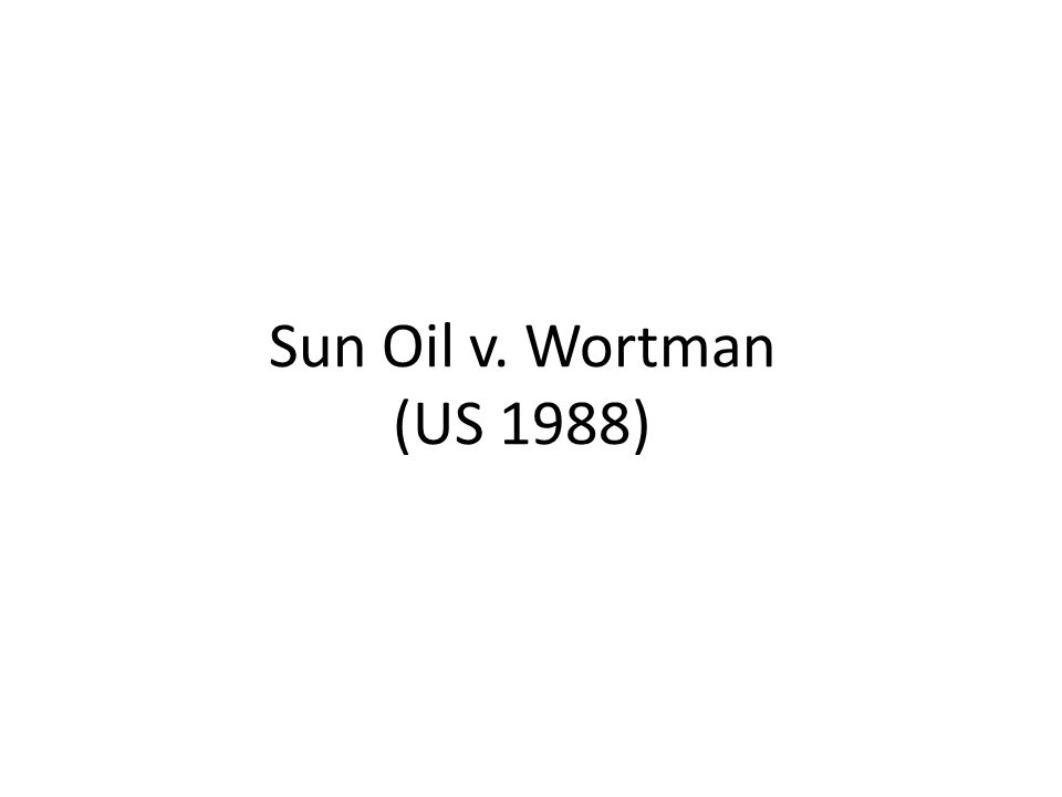 Sun Oil v. Wortman (US 1988)