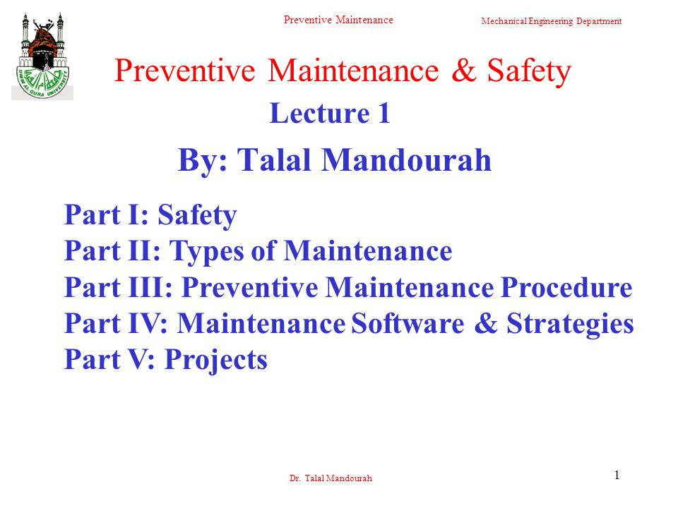 Mechanical Engineering Department Preventive Maintenance Dr.