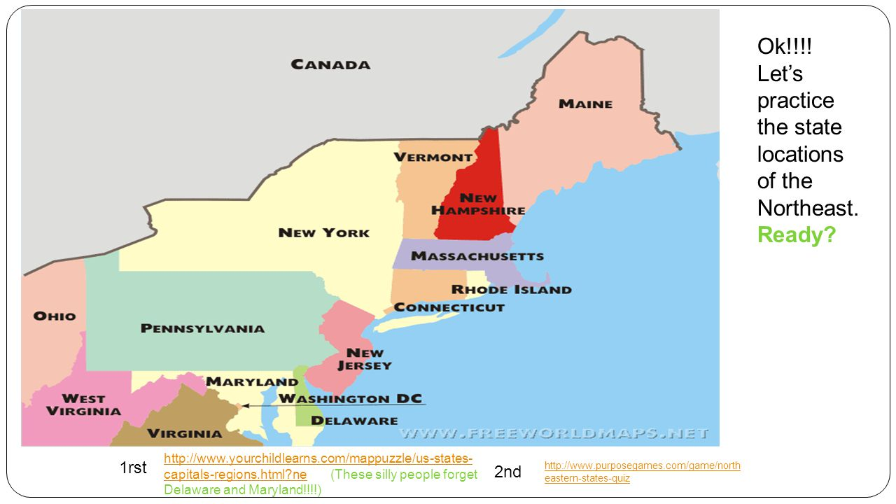 Before We Start Lets Practice The State Locations Of The NE Get - Map of northeast us states and capitals