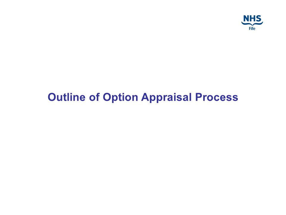 Outline of Option Appraisal Process