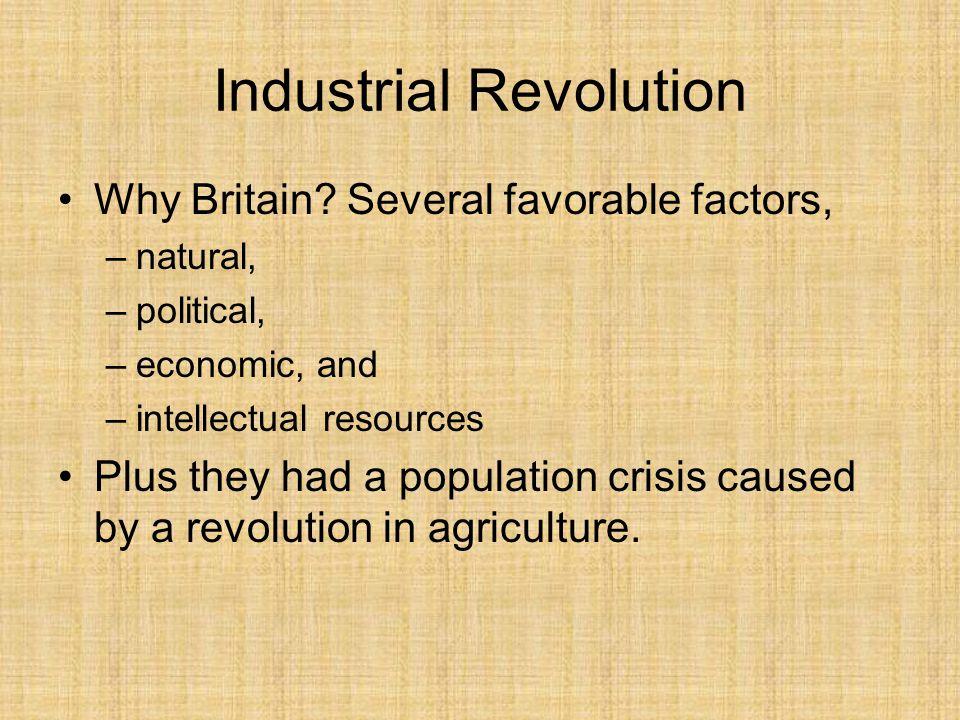 Industrial Revolution Why Britain.