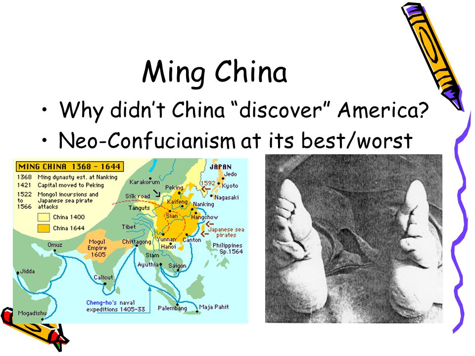 Ming China Why didn't China discover America Neo-Confucianism at its best/worst