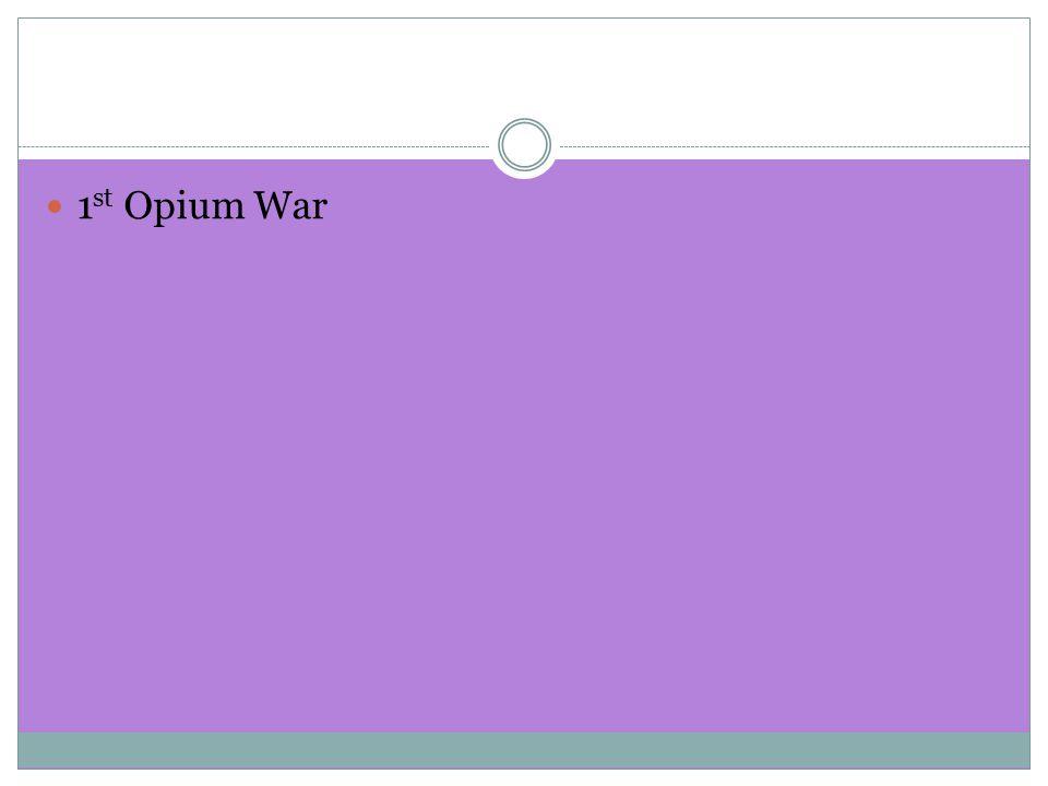 1 st Opium War
