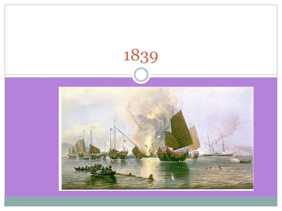 1 ST OPIUM WAR 1839