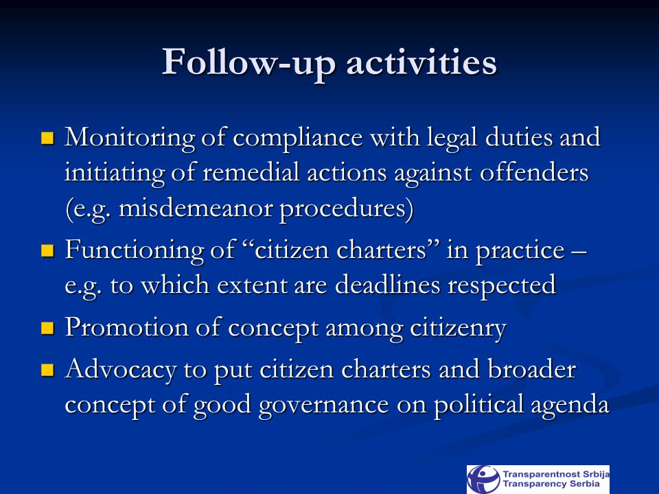 Follow-up activities Monitoring of compliance with legal duties and initiating of remedial actions against offenders (e.g.
