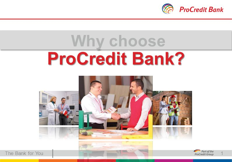 | ProCredit Bank The Bank for You1