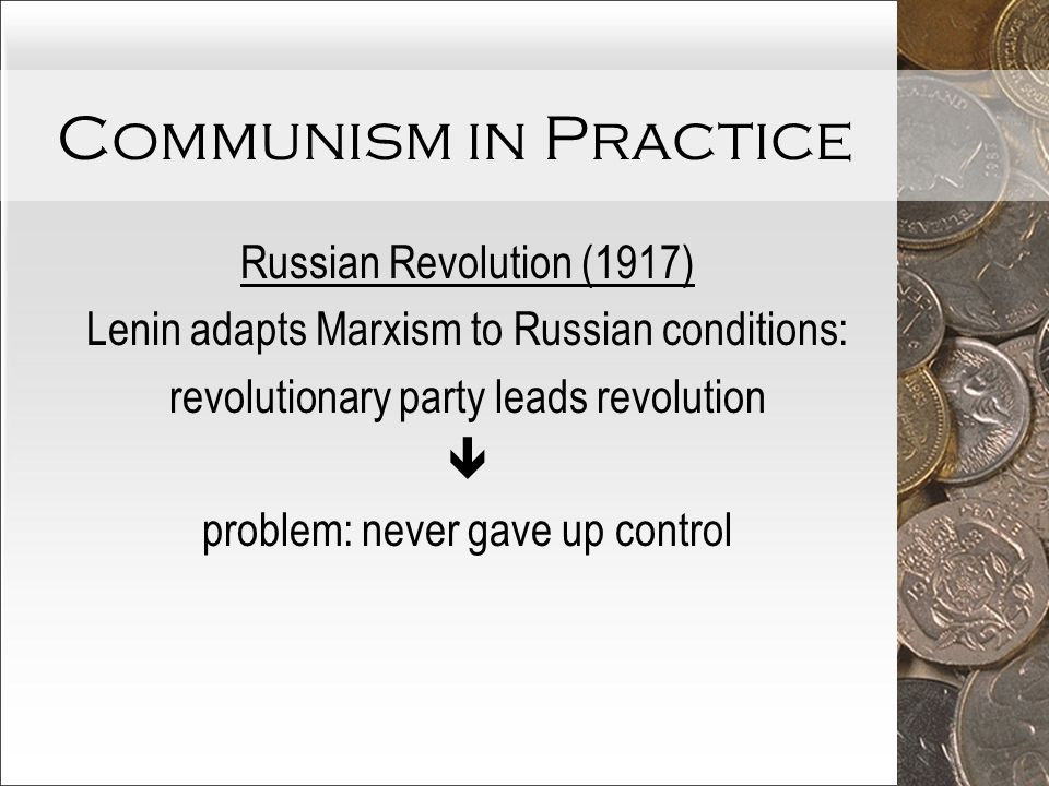 Practice Of Russian Communism And