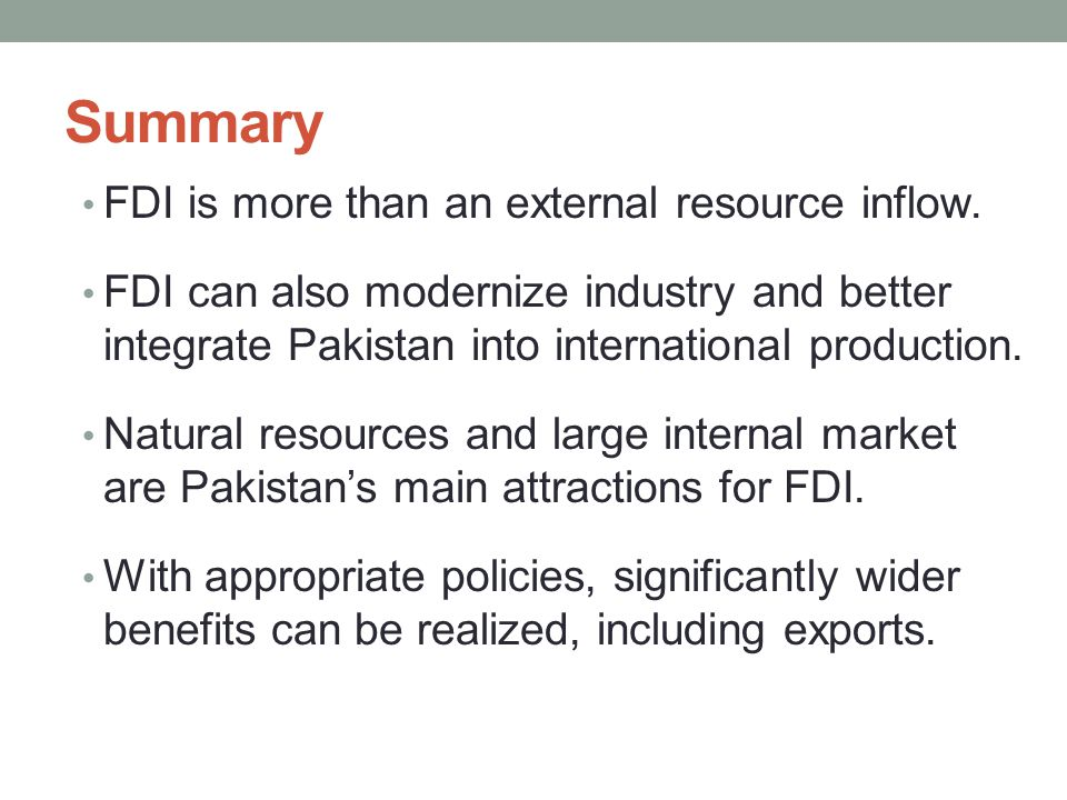 Summary FDI is more than an external resource inflow.