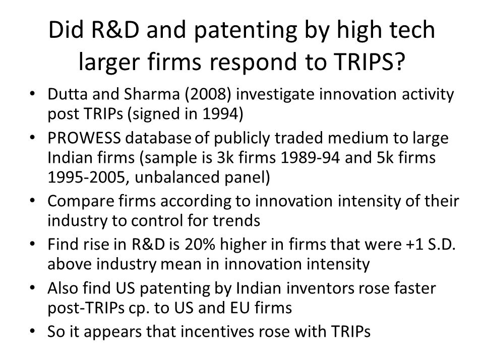Did R&D and patenting by high tech larger firms respond to TRIPS.