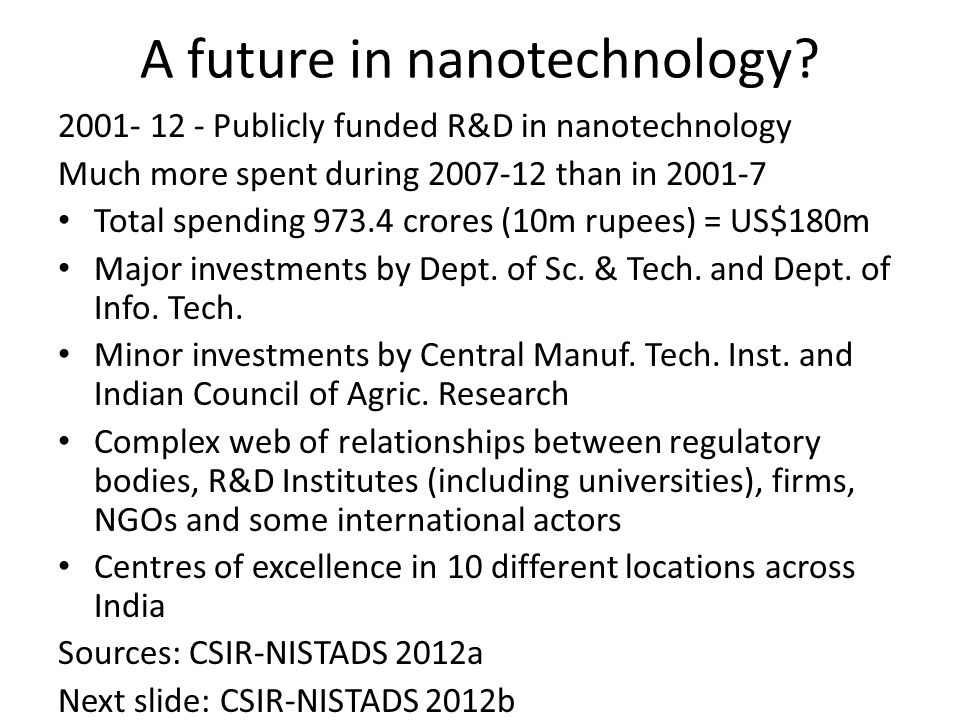 A future in nanotechnology.