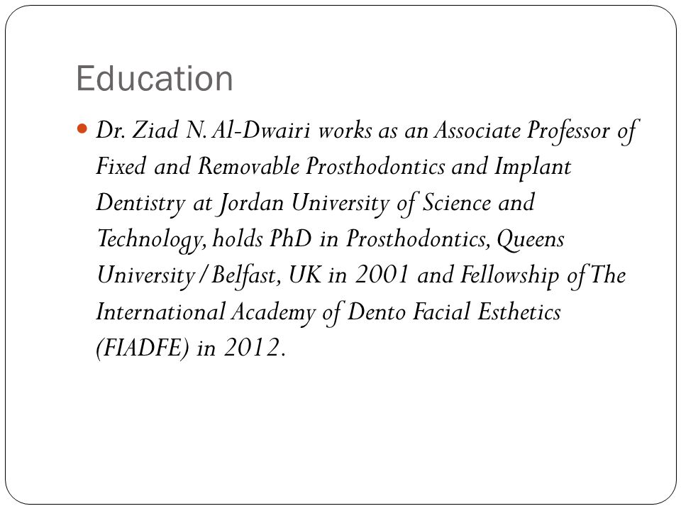 Education Dr. Ziad N.