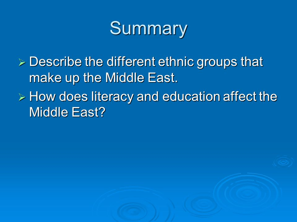 Summary  Describe the different ethnic groups that make up the Middle East.