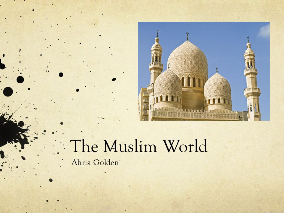 The Muslim World Ahria Golden