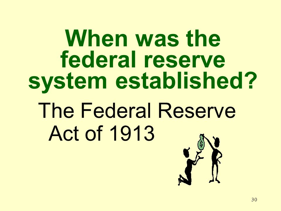 29 What is the function of the Fed.