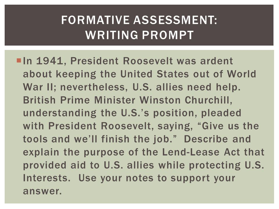  In 1941, President Roosevelt was ardent about keeping the United States out of World War II; nevertheless, U.S.