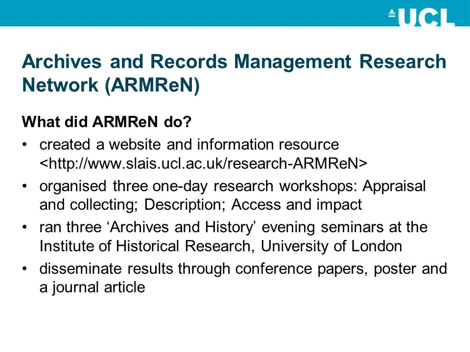 Archives and Records Management Research Network (ARMReN) What did ARMReN do.