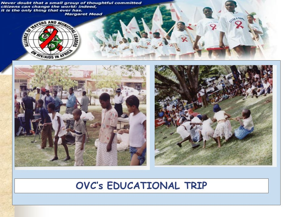 OVC's EDUCATIONAL TRIP