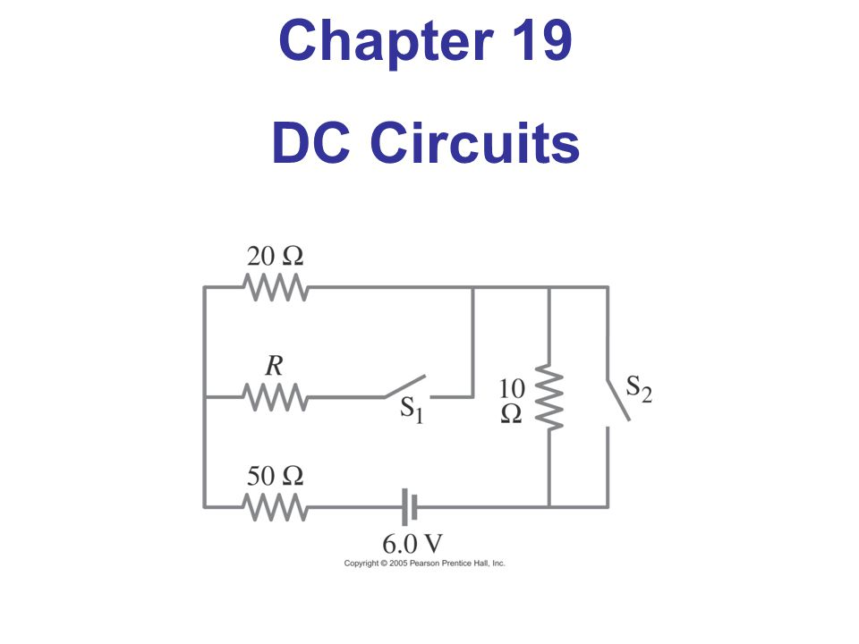 Chapter 19 DC Circuits