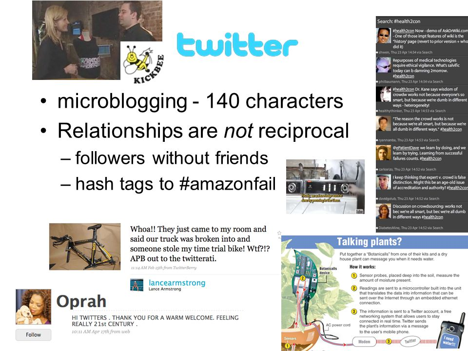 15 microblogging - 140 characters Relationships are not reciprocal –followers without friends –hash tags to #amazonfail 15