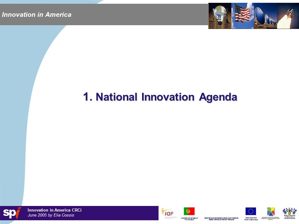 Innovation in America CRCi June 2005 by Elia Cossis Innovation in America 1.